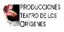 Producciones Teatro de los Orìgenes