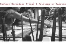 Ikatten Barcelona Dyeing & Printing on Fabrics