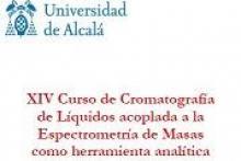 XIV Curso de Cromatografía de Líquidos acoplada a la Espectrometría de Masas como herramienta analítica