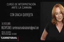 CURSO DE INTERPRETACIÓN ANTE LA CAMARA CON GRACIA QUEREJETA