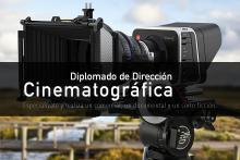 Diplomado de Dirección Cinematográfica