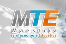 Mestría en Tecnología Educativa