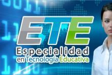 Especialidad en Tecnología Educativa