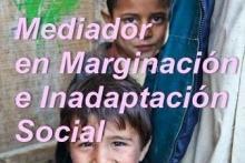 Curso Mediador en Marginacion e Inadaptacion Social