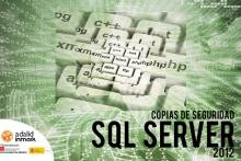 Curso Gratuito Madrid Copias de Seguridad SQL Server 2012