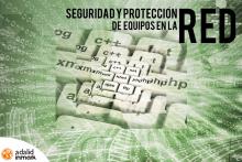 Curso Corto Seguridad y Protección Equipos en la Red Madrid 2017 Adalid