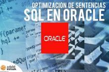 Curso presencial en Madrid Opimización de sentencias en Oracle Adalid Formación