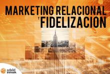 Curso presencial en Madrid Marketing Relacional y Fidelización