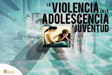 Curso presencial en Madrid Violencia Adolescencia y Juventud Adalid Formación y Empleo