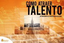 Curso presencial en Madrid Cómo Atraer Talento Adalil Formación