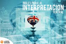 Curso Inglés Interpretación Teatral homologado Conversación Madrid Marzo 2017 Adalid