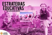 Curso presencial en Madrid Estrategias Educativas Educación Infantil
