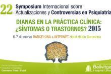22 Symposium Controversias en Psiquiatría de Barcelona 2015
