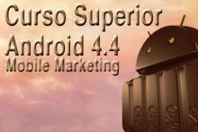 Curso Superior de programación Android 4.4 + Mobile Marketing